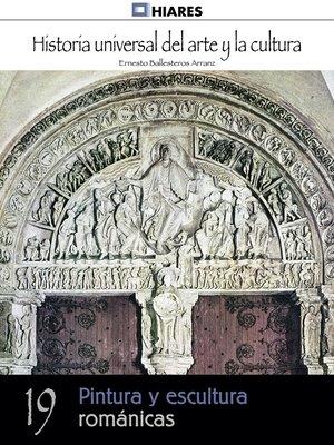 cover image of Pintura y escultura románicas