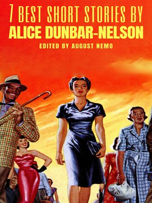 cover image of 7 best short stories by Alice Dunbar-Nelson