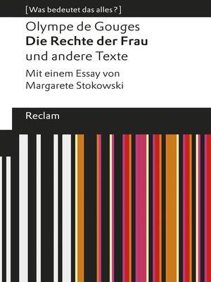 cover image of Die Rechte der Frau und andere Texte