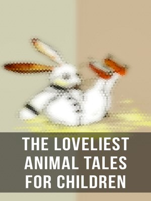 cover image of The Loveliest Animal Tales for Children