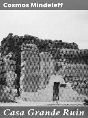 cover image of Casa Grande Ruin