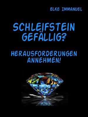 cover image of Schleifstein gefällig?