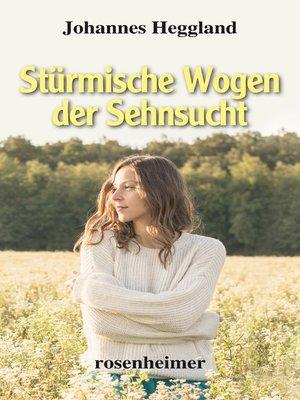 cover image of Stürmische Wogen der Sehnsucht