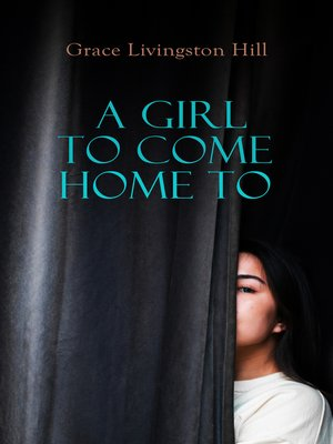 cover image of A Girl to Come Home To