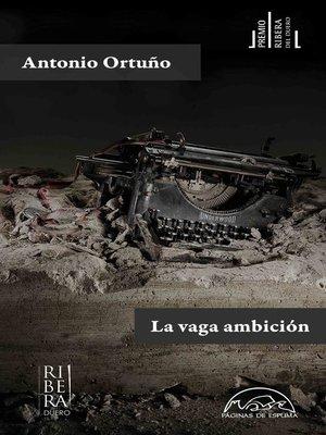 cover image of La vaga ambición
