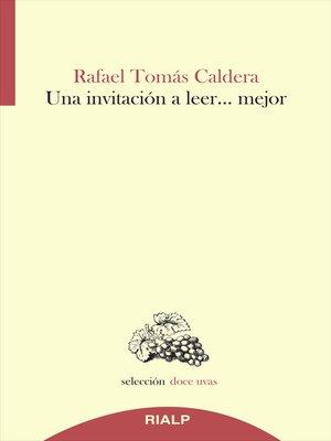 cover image of Una invitación a leer...mejor