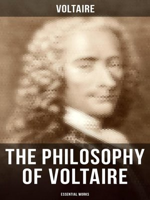 cover image of The Philosophy of Voltaire--Collected Works