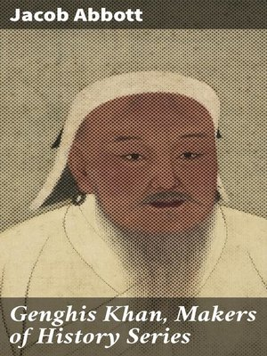 cover image of Genghis Khan, Makers of History Series
