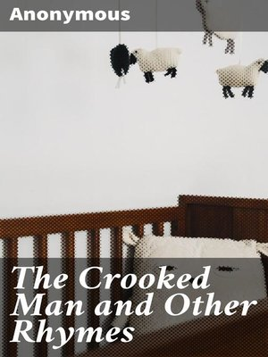 cover image of The Crooked Man and Other Rhymes