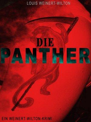 cover image of Die Panther (Ein Weinert-Wilton-Krimi)