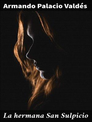 cover image of La hermana San Sulpicio