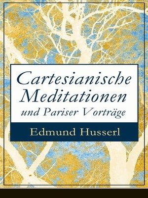 cover image of Cartesianische Meditationen und Pariser Vorträge