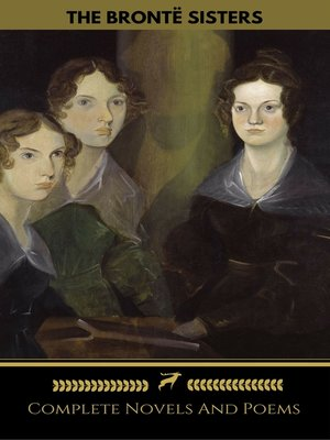 cover image of The Brontë Sisters (Emily, Anne, Charlotte)