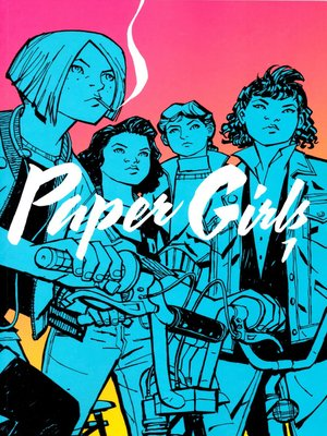 cover image of Paper Girls 1