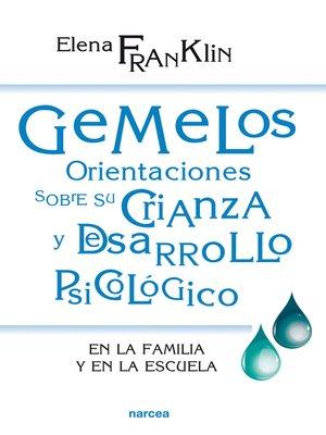 cover image of Gemelos. Orientaciones sobre su crianza y desarrollo psicológico