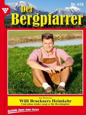 cover image of Der Bergpfarrer 476 – Heimatroman