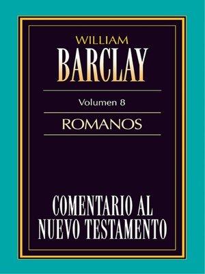 cover image of Comentario al Nuevo Testamento- Barclay Volume 8