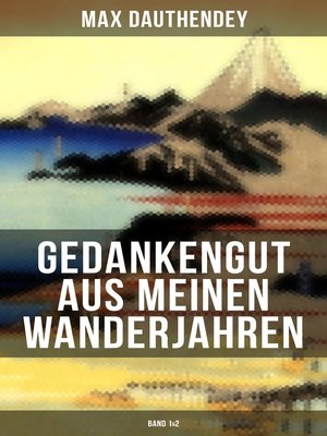 cover image of Gedankengut aus meinen Wanderjahren (Band 1&2)