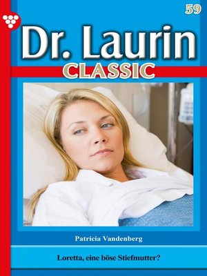 cover image of Dr. Laurin Classic 59 – Arztroman