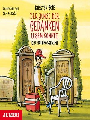 cover image of Der Junge, der Gedanken lesen konnte