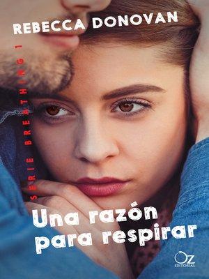 cover image of Una razón para respirar (Breathing 1)