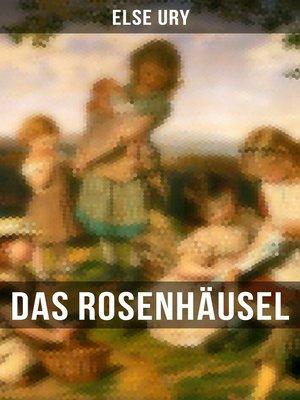 cover image of Das Rosenhäusel