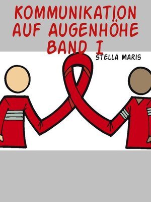 cover image of Kommunikation auf Augenhöhe Band I