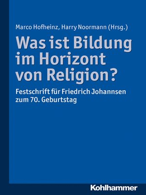 cover image of Was ist Bildung im Horizont von Religion?