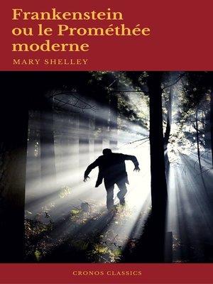 cover image of Frankenstein ou le Prométhée moderne (Cronos Classics)