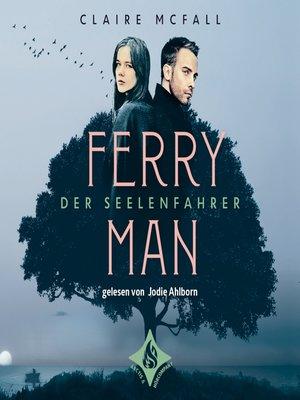 cover image of Ferryman--Der Seelenfahrer
