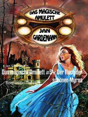 cover image of Das magische Amulett #54