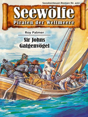cover image of Seewölfe--Piraten der Weltmeere 422