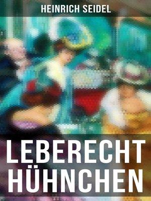cover image of Leberecht Hühnchen