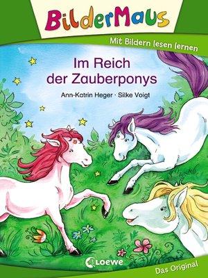 cover image of Bildermaus--Im Reich der Zauberponys