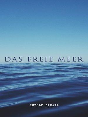 cover image of Das freie Meer