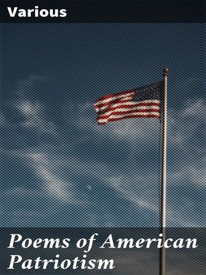 cover image of Poems of American Patriotism