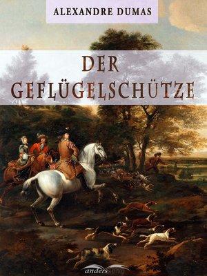 cover image of Der Geflügelschütze