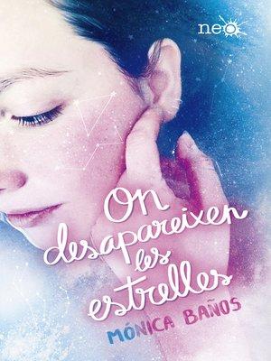 cover image of On desapareixen les estrelles