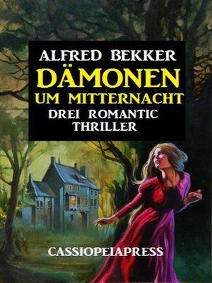 cover image of Dämonen um Mitternacht