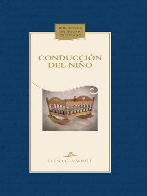 cover image of Conducción del niño