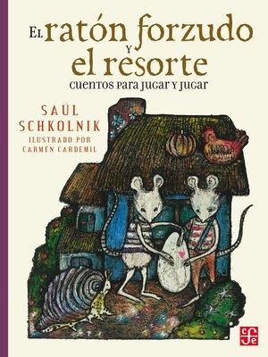 cover image of El ratón forzudo y el resorte