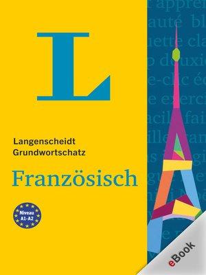 cover image of Langenscheidt Grundwortschatz Französisch