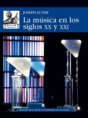 cover image of La música en los siglos XX y XXI