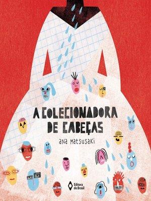 cover image of A colecionadora de cabeças