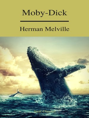 cover image of Moby-Dick (A to Z Classics) (Free AudioBook)
