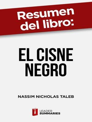 """cover image of Resumen del libro """"El cisne negro"""" de Nassim Nicholas Taleb"""