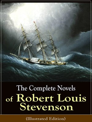 cover image of The Complete Novels of Robert Louis Stevenson (Illustrated Edition)