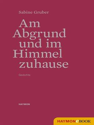 cover image of Am Abgrund und im Himmel zuhause