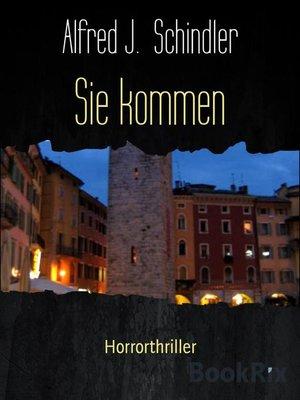 cover image of Sie kommen