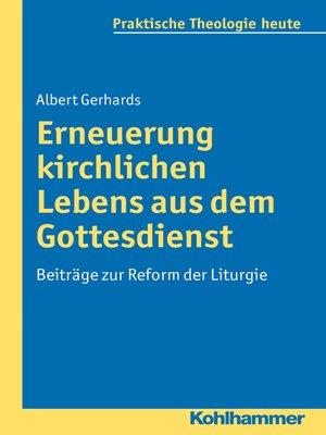 cover image of Erneuerung kirchlichen Lebens aus dem Gottesdienst